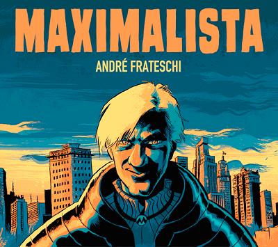 capa - andre frateschi - maximalista-400x