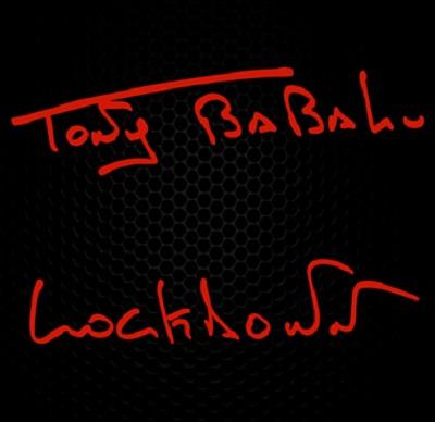 lockdown tony babalu 400x
