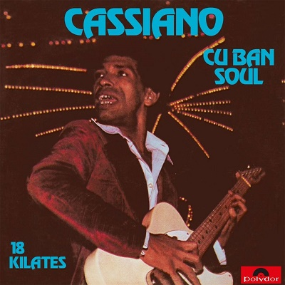 cassiano cuban soul 18 kilates