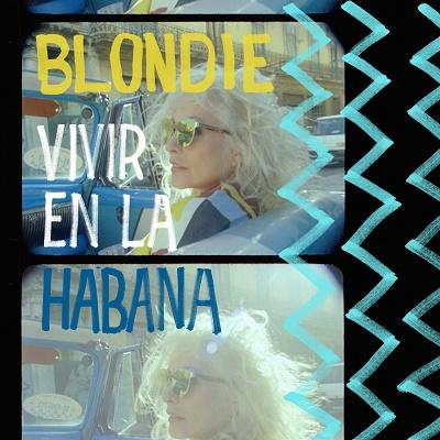 blondie vivir en la habana 400x