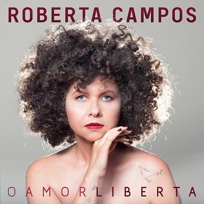 Roberta Campos - O Amor Liberta- 400x